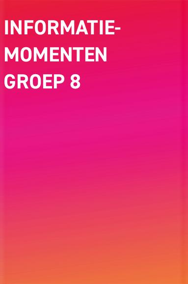 Informatiemomenten groep 8
